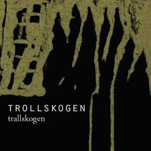 Trallskogen Version